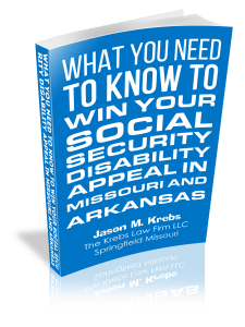 WHAT You Need to Know to winyoursocialsecuritydisabilityappealinmissouriandarkansas
