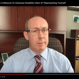 Representing Yourself Can Ruin A Missouri Or Arkansas Disability Claim – Disability Lawyer Springfield MO